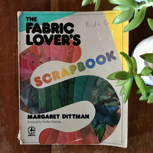 The Fabric Lover's Scrapbook
